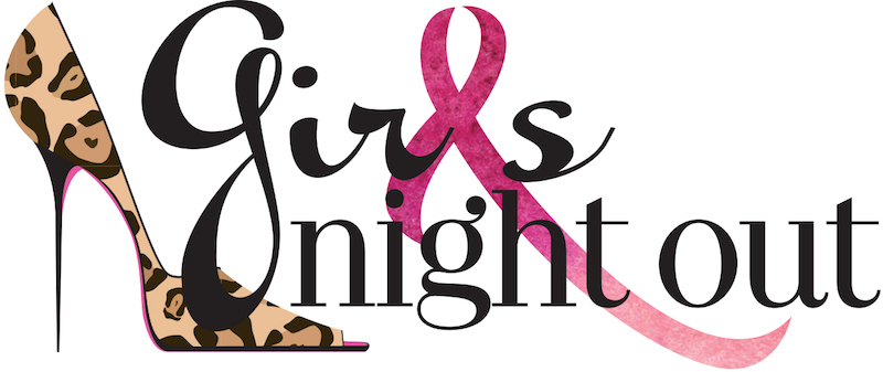 GIRLS NIGHT OUT FOR CANCER!